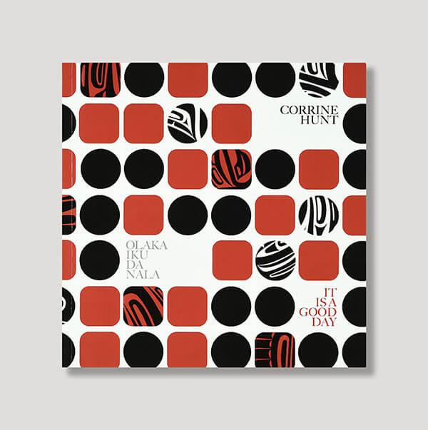Olaka iku Da Nana - It's a Good Day Book by Native Author Artist Corrine Hunt