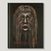Beau Dick: Revolutionary Spirit Book by Author Darren Martens