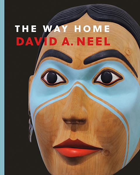 The Way Home: David Neel by Native Artist Author David Neel